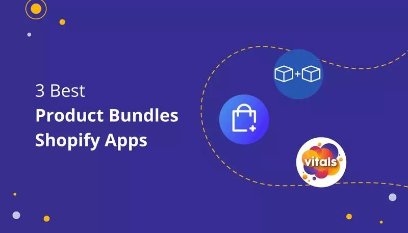 Best Shopify Product Bundle Apps