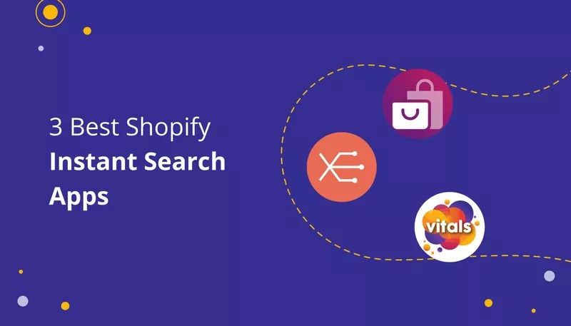 3 Instant Search Shopify Apps