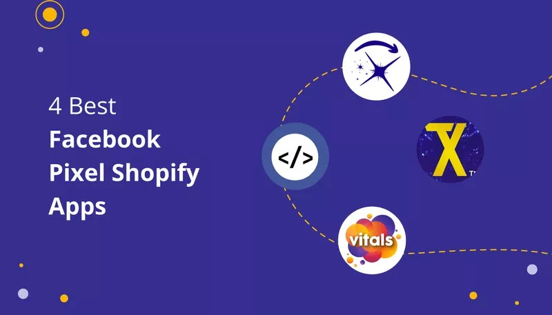 4 Greatest Facebook Pixel Shopify Apps