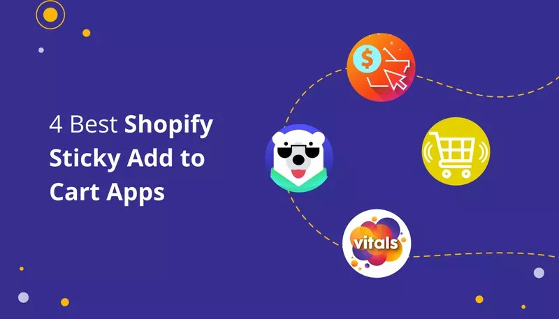 4 Add To Cart Button Apps for Shopify