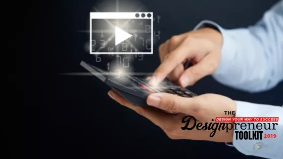 Videos and Animations - Designpreneurs Toolkit 2019
