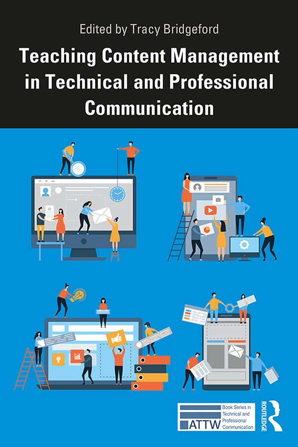 Teaching Content Management in Technical and Professional Communication: 1st Edition (Paperback) book cover