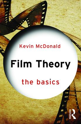 Film Theory: The Basics: 1st Edition (Paperback) - Routledge