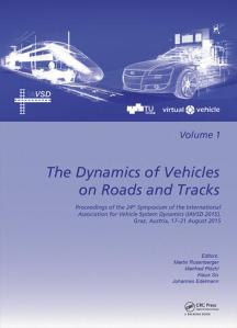 The Dynamics of Vehicles on Roads and Tracks  Proceedings of the     The Dynamics of Vehicles on Roads and Tracks  Proceedings of the 24th  Symposium of the International Association for Vehicle System Dynamics   IAVSD 2015