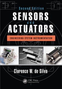Modeling of Dynamic Systems with Engineering Applications   CRC     Sensors and Actuators  Engineering System Instrumentation  Second Edition