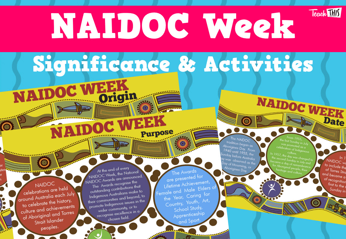 Naidoc Week Significance Amp Activities