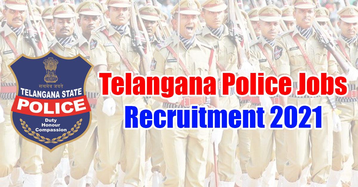 Telangana Latest Police Jobs Recruitment 2021 | TS Police Recruitment 2021