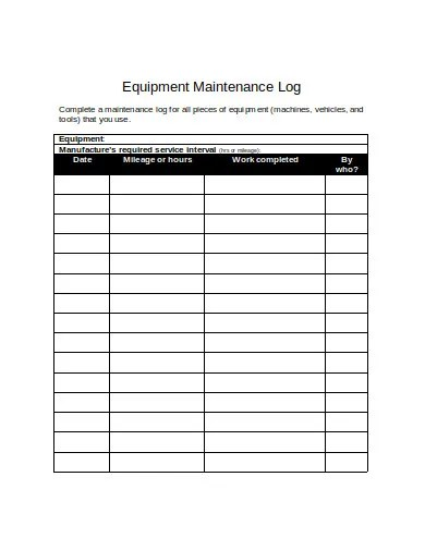 They use this to monitor employee performance. Free 11 Equipment Maintenance Log Templates In Pdf Ms Word Free Premium Templates