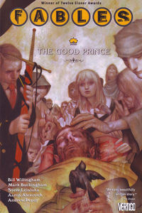 feb080297d Graphic Content: Fables TPB Vol. 10: The Good Prince