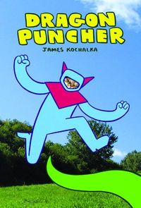 may101137f James Kochalka discusses DRAGON PUNCHER and More