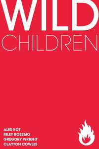 may120522 TFAW Interviews: WILD CHILDREN's Ales Kot