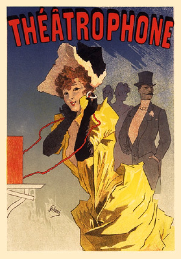 Colour poster of a woman in an evening gown listening to Le Théâtrophone on headphones while a man in top hat and tails waits in the background.