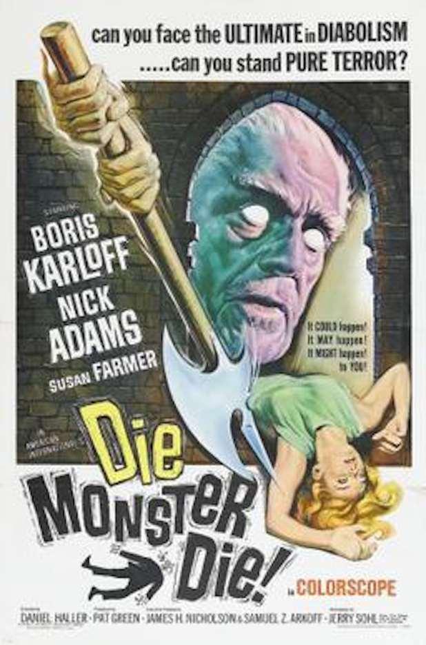 The poster for Die, Monster, Die!