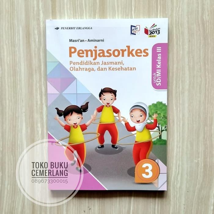 Pendidikan jasmani, olahraga, dan kesehatan (pjok) untuk kelas. Download Buku Plbj Kelas 3 Sd Erlangga – Cara Golden