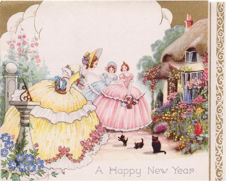 A HAPPY NEW YEAR 3 Women In Old Style Dresses Look At