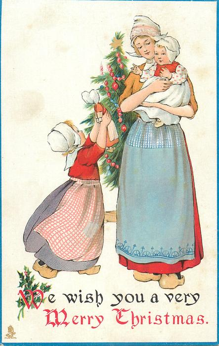 WE WISH YOU A VERY MERRY CHRISTMAS Dutch Girl Shows Doll