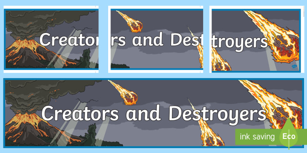 Creators and Destroyers Earth and Space Sciences Display Banner