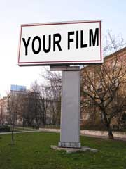 Billboard with a sign that says Your Film