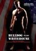 Bulldog in the White House DVD