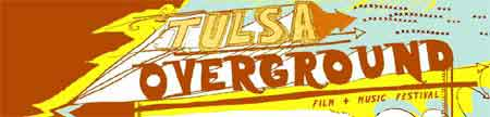 Tulsa Overground Film Festival