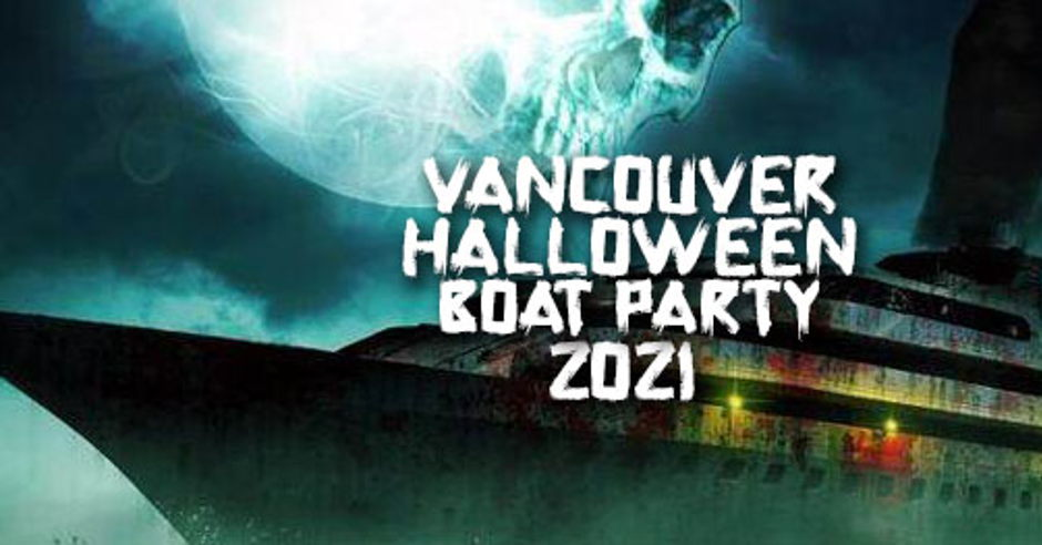 Sign your team up here to compete against other … VANCOUVER HALLOWEEN BOAT PARTY 2021 | SUN OCT 31ST (OFFICIAL PAGE) - Events - Universe