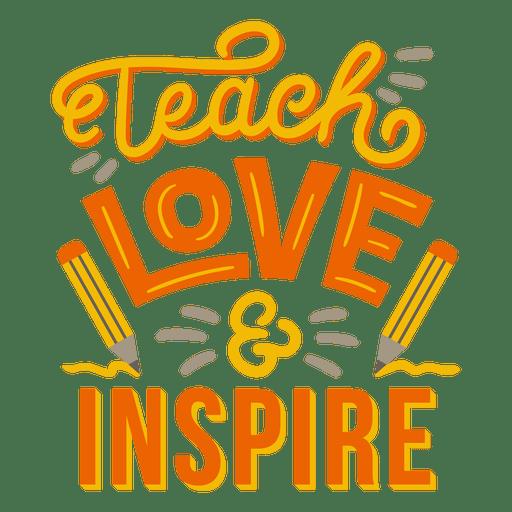 Download Teach love & inspire pencil badge sticker - Transparent ...