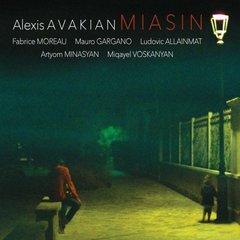 Картинки по запросу Alexis Avakian - Miasin