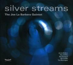 Joe La Barbera – Silver Streams (2010) re-up