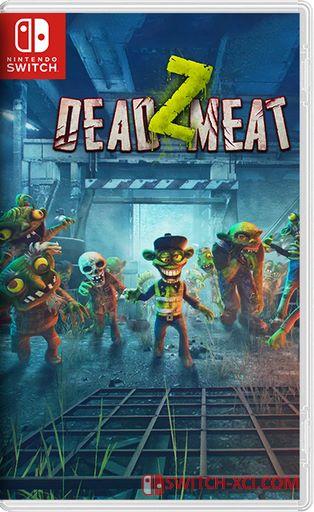 Dead Z Meat Switch NSP XCI NSZ