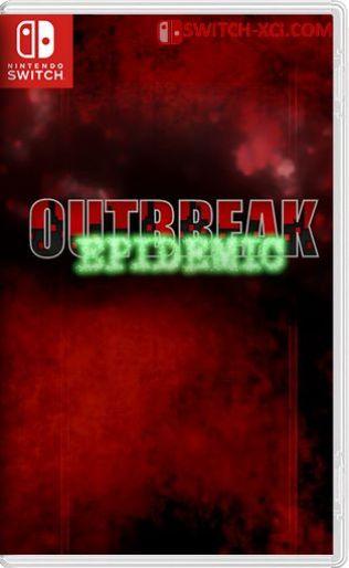 Outbreak Epidemic Switch NSP XCI NSZ