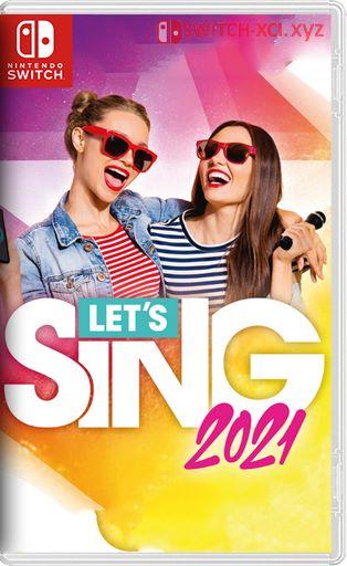 Lets Sing 2021 Switch NSP XCI NSZ