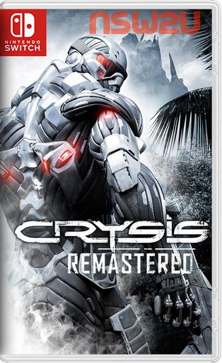 Crysis Remastered Switch NSP XCI NSZ