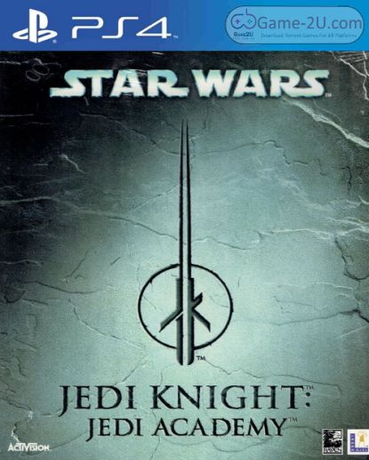 STAR WARS Jedi Knight: Jedi Academy PS4 PKG