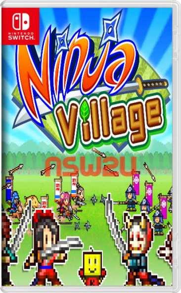 Ninja Village Switch NSP XCI NSZ