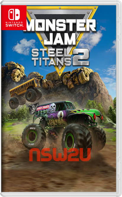 Monster Jam Steel Titans 2 Switch NSP XCI NSZ