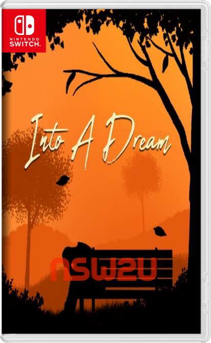 Into A Dream Switch NSP XCI NSZ