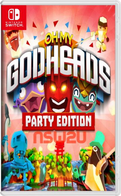 Oh My Godheads Party Edition Switch NSP XCI NSZ