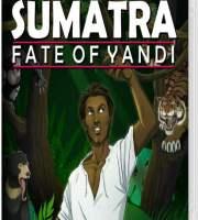 Sumatra: Fate of Yandi Switch NSP XCI NSZ