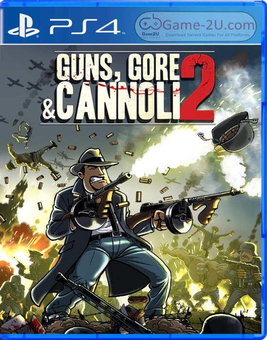 Guns Gore and Cannoli 2 PS4 PKG