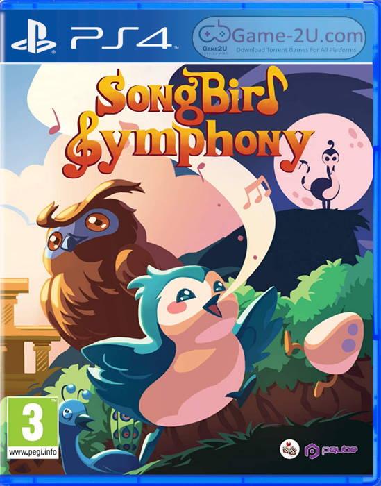 Songbird Symphony PS4 PKG