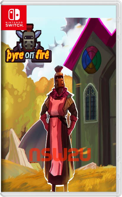 Pyre on Fire Ten Pages Switch NSP XCI NSZ