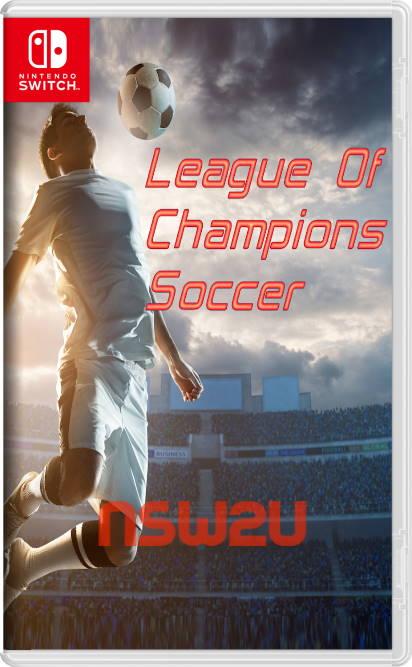 League Of Champions Soccer Switch NSP XCI NSZ