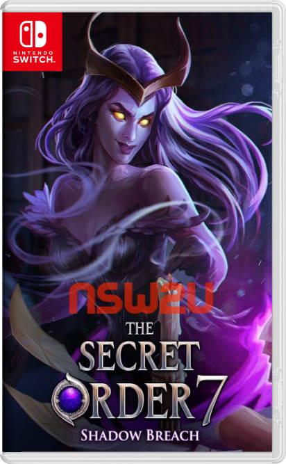 The Secret Order Shadow Breach Switch NSP XCI NSZ