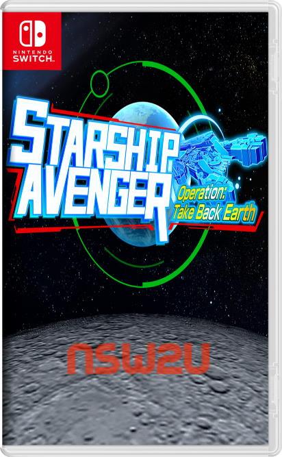 STARSHIP AVENGER Operation Take Back Earth Switch NSP XCI NSZ