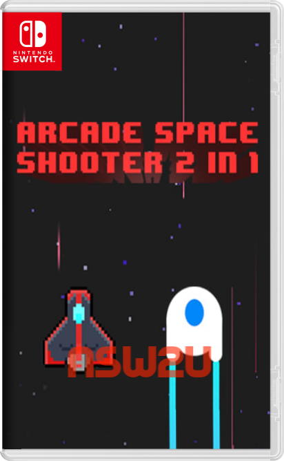 Arcade Space Shooter 2 in 1 Switch NSP XCI NSZ