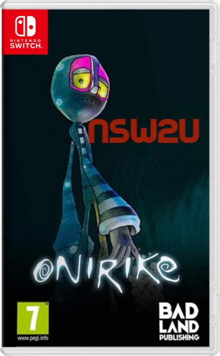 Onirike Switch NSP XCI NSZ