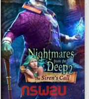 Nightmares from the Deep 2: The Siren`s Call Switch NSP XCI