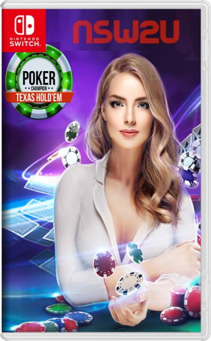 Poker Champion Texas Holdem Switch NSP XCI NSZ