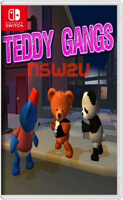 Teddy Gangs Switch NSP XCI NSZ