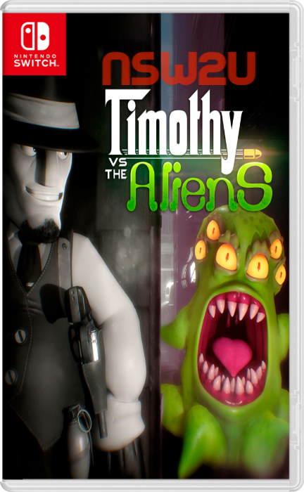 Timothy vs the Aliens Switch NSP XCI NSZ